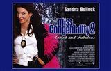 Miss Congeniality 2: Armed and Fabulous Sandra Bullock