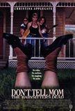 Dont Tell Mom the Babysitter's Dead