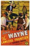The Lawless Frontier John Wayne