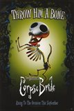 Corpse Bride Throw Him a Bone