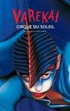 Cirque du Soleil - Varekai, c.2002