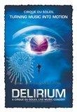 Cirque du Soleil - Delirium, c.2006