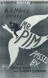 Mr. Pim Passes By (Broadway)