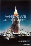 When We Left The Earth: The NASA Missions (TV)