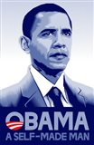 Barack Obama - (A Self Made Man) Campaign Poster