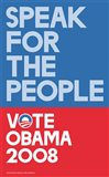 Barack Obama - (Speak for People-blue) Campaign Poster