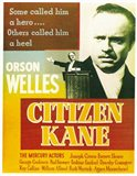Citizen Kane Some called him a hero...