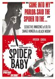 The Maddest Story Ever Told Spider Baby or