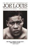 Joe Louis: America's Hero... Betrayed, c.2008
