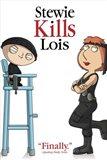 Family Guy Stewie Kills Lois. Finally.