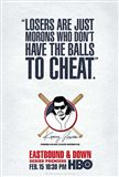 Eastbound & Down (TV) Cheat
