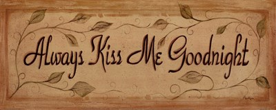 Always Kiss Me Poster by Grace Pullen for $11.25 CAD