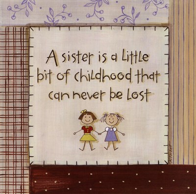 A Sister is Poster by Karen Tribett for $11.25 CAD