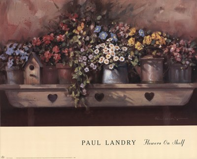 Flowers on Shelf Poster by Paul Landry for $40.00 CAD