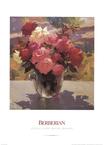 Still Life with Roses Poster by Ovanes Berberian for $25.00 CAD