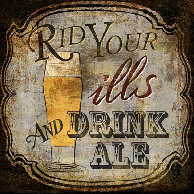 Ale for the Ills Poster by Art Licensing Studio for $105.00 CAD