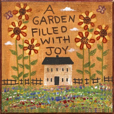 A Garden Filled With Joy Poster by Cheryl Bartley for $35.00 CAD
