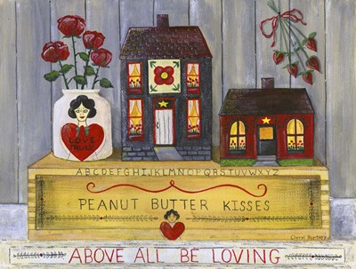 Above All Be Loving Poster by Cheryl Bartley for $41.25 CAD
