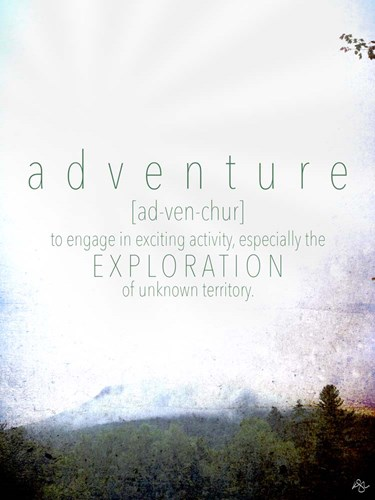 Adventure Definition Poster by Kimberly Glover for $41.25 CAD
