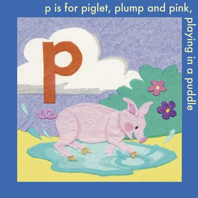 P is For Piglet Poster by Kim Jacobs for $35.00 CAD