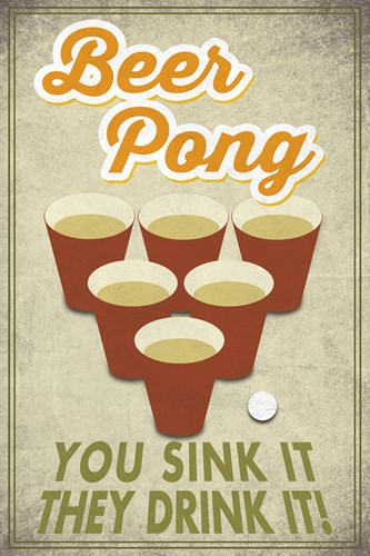 Beer Pong Sink It Poster by Lantern Press for $102.50 CAD