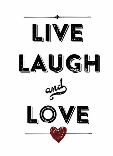 Live Laugh Love Poster by Marcee Duggar for $42.50 CAD