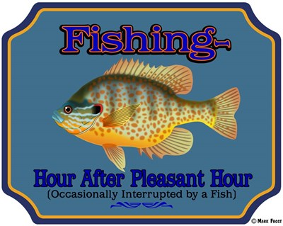 Fishing Hour After Hour Poster by Mark Frost for $70.00 CAD
