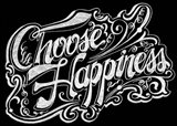 Choose Hapiness