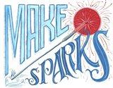 Make Sparks Fly
