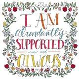 I Am Abundantly Supported Color