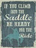 Climb in the Saddle