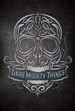 Dare Mighty