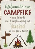 Welcome To Our Campfire 2