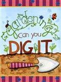 Gardening Dig It