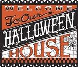 Halloween House Welcome
