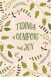 Tidings of Comfor and Joy