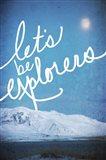 Lets be Explorers