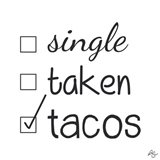 Single Taken Tacos