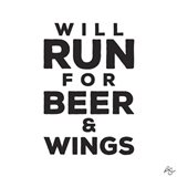 Will Run For Beer And Wings