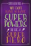 Super Hero Rule 2