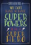 Super Hero Rule 1