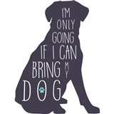 If I Can Bring My Dog