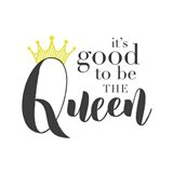 Good To Be Queen 2
