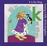 K is For King