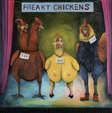 Freaky Chickens