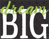 Dream Big Color Black Bk Distressed Treatment