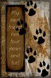 Your True Friend Has Four Paws
