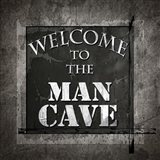 Welcome To Man Cave
