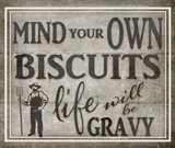 Mind Your Biscuits BK