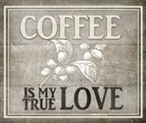 Vintage Farm Sign -  Coffee True Love